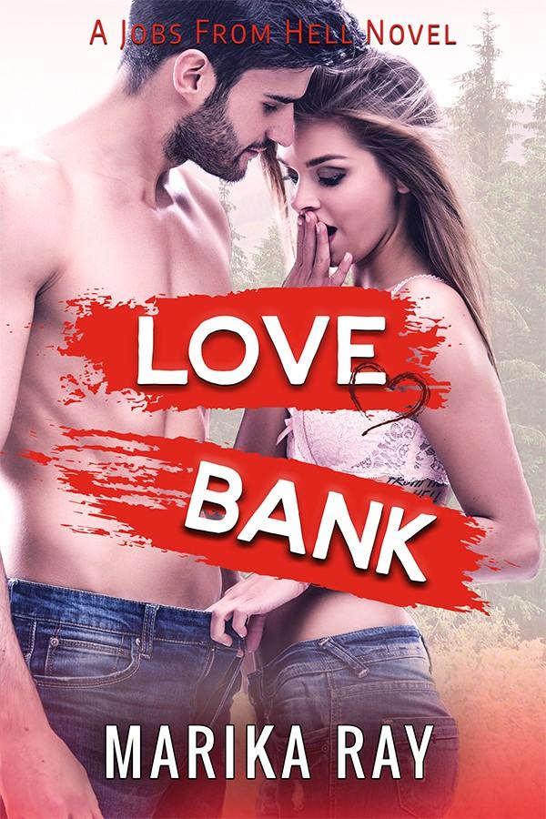 Love Bank by Marika Ray