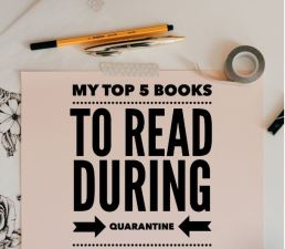 My Top 5 Quarantine Reads
