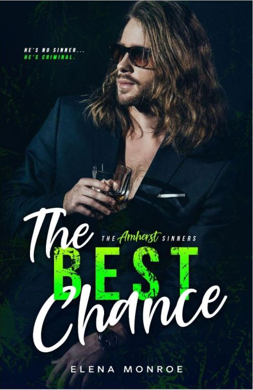 The Best Chance by Elena Monroe