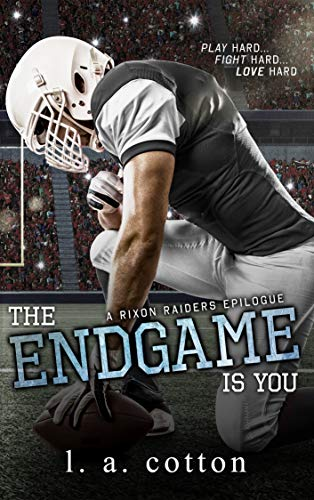 The Endgame Is You by L.A. Cotton