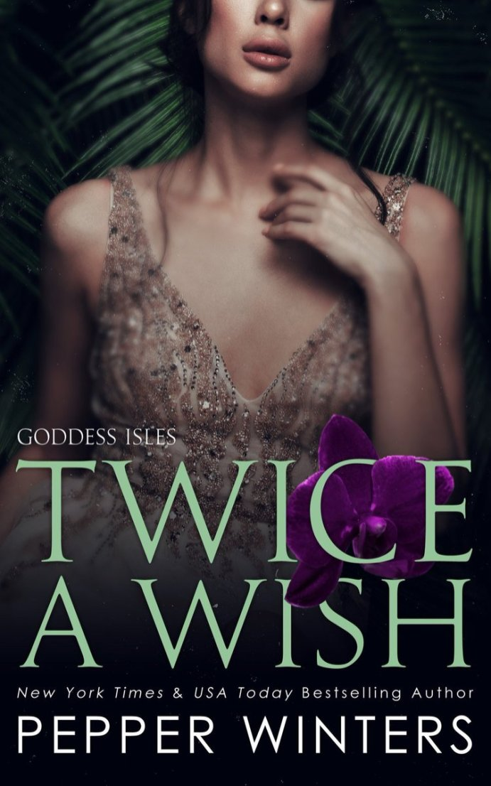 Twice a Wish (Goddess Isles #2) by Pepper Winters