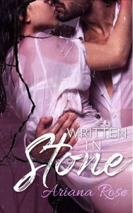 Written in Stone by Ariana Rose