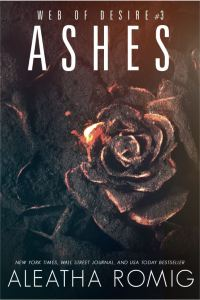 Cover Reveal Ashes by Aleatha Romig