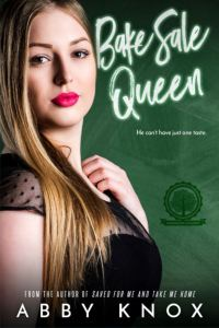 Bake Sale Queen by Abby Knox