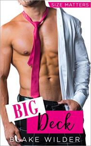 Big Deck (Size Matters Book 5) by Blake Wilder