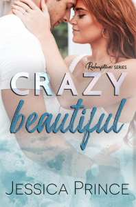 Crazy Beautiful by Jessica Prince