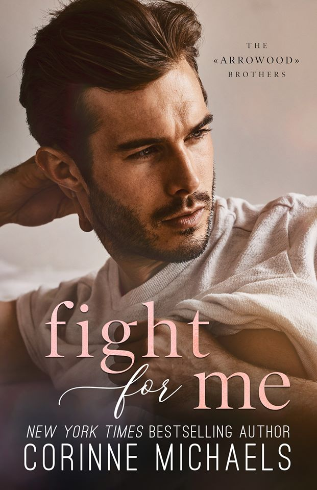 Fight for Me by Corinne Michaels
