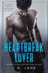 Heartbreak Lover by C.R. Jane