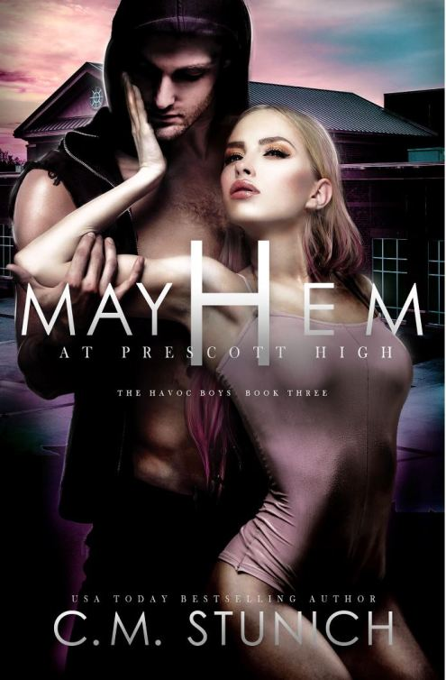 Mayhem at Prescott High (The Havoc Boys #3) by CM Stunich