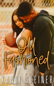 Cover Reveal Old Fashioned by Kandi Steiner