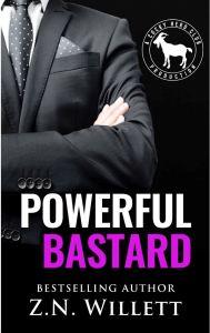 Powerful Bastard by ZN Willett