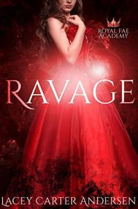 Cover Reveal Ravage by Lacey Carter Andersen