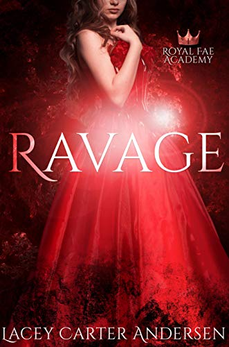 Ravage by Lacey Carter Andersen