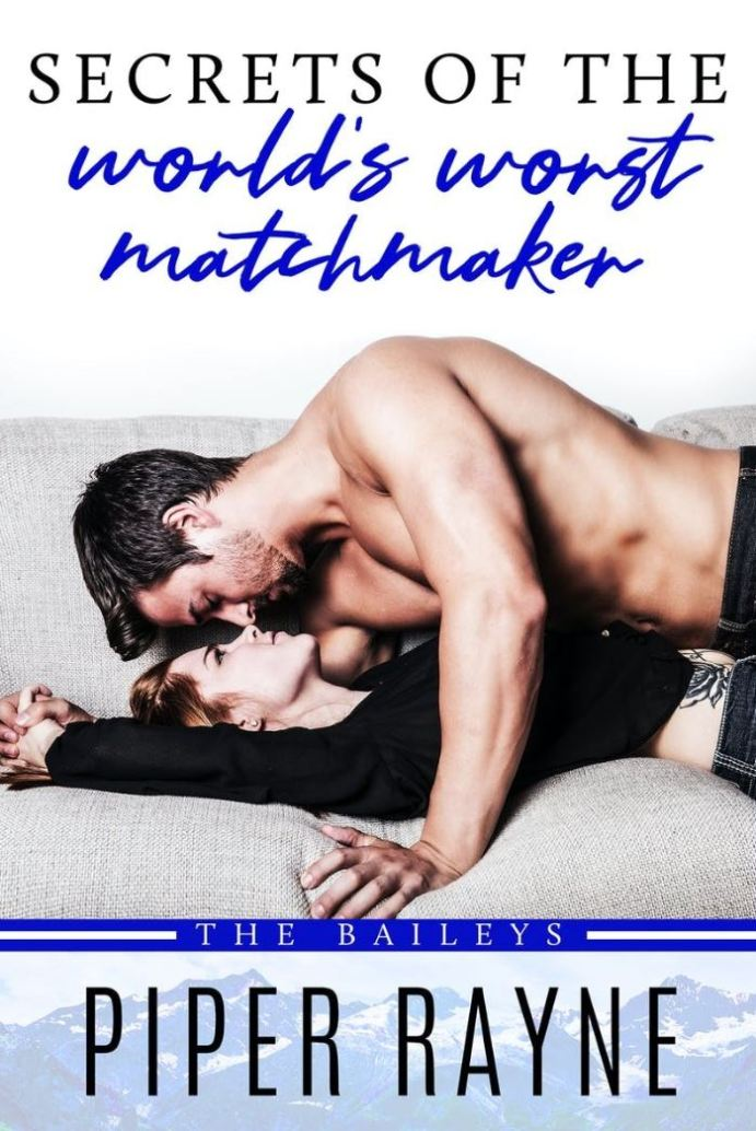 Secrets of the World's Worst Matchmaker by Piper Rayne