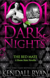 The Bed Mate (Roommates #4) by Kendall Ryan