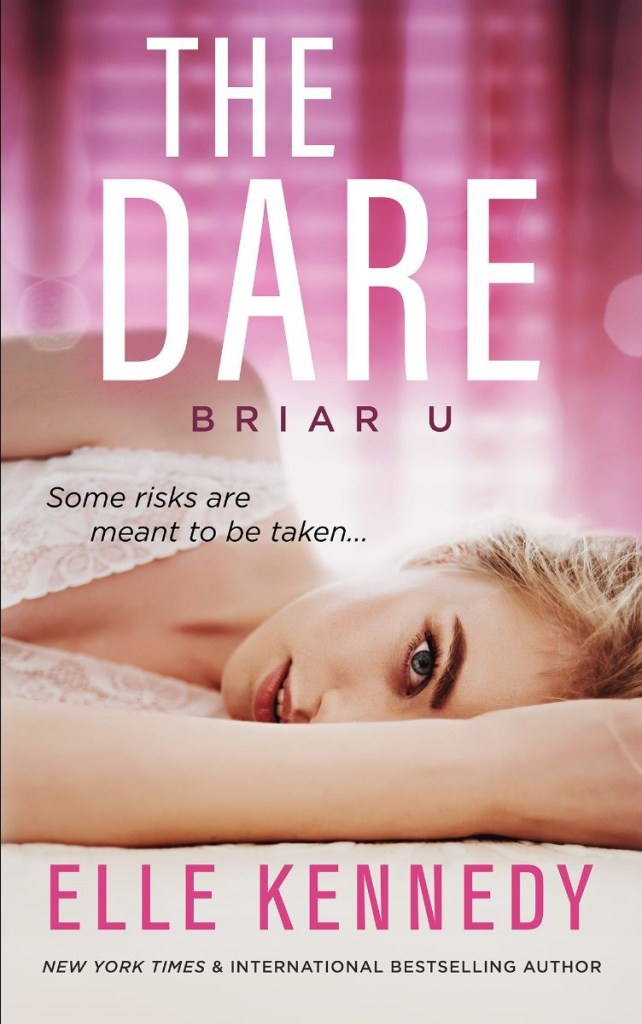 The Dare by Elle Kennedy