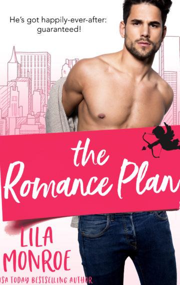 The Romance Plan by Lila Monroe