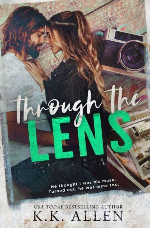 Through the Lens by K.K. Allen