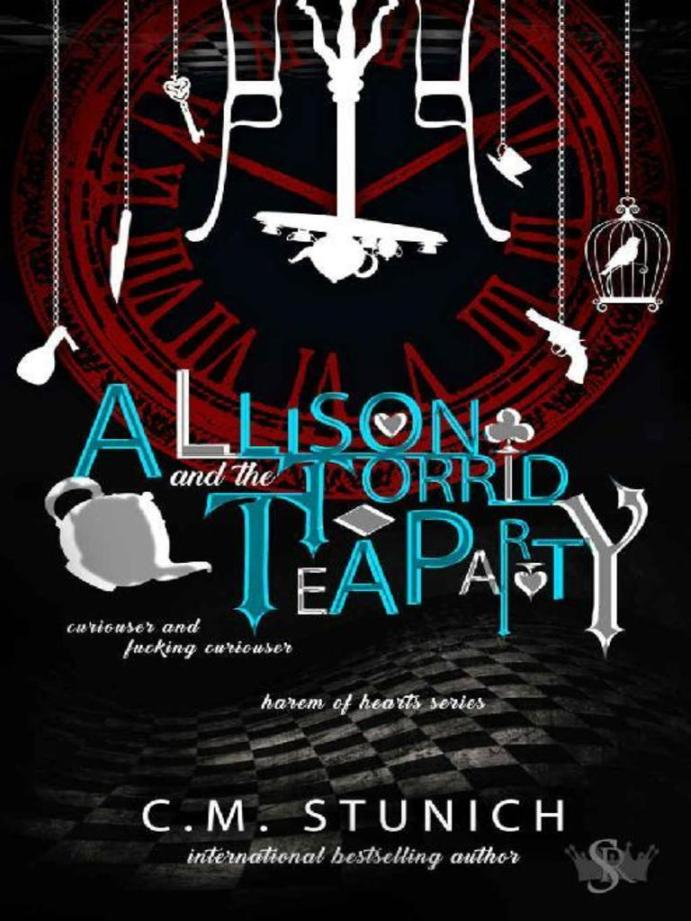 Allison and the Torrid Tea Party (Harem of Hearts #2) by CM Stunich