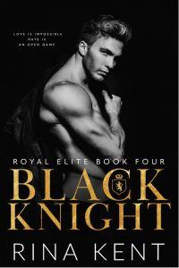 Black Knight (Royal Elite Book 4) by Rina Kent