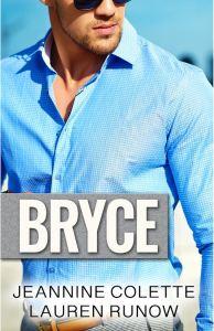 Bryce by Lauren Runow & Jeannine Colette