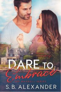 Dare to Embrace by S.B. Alexander
