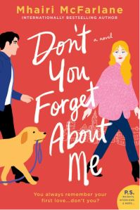 Don't You Forget About Me by Mhairi McFarlane
