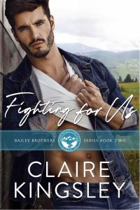 Fighting for Us by Claire Kingsley