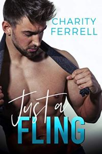 Book Review Just a Fling by Charity Farrell