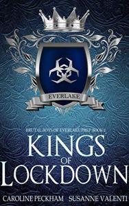 Kings of Lockdown by Caroline Peckham