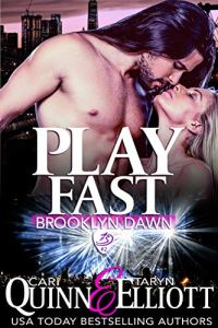 Play Fast by Cari Quinn