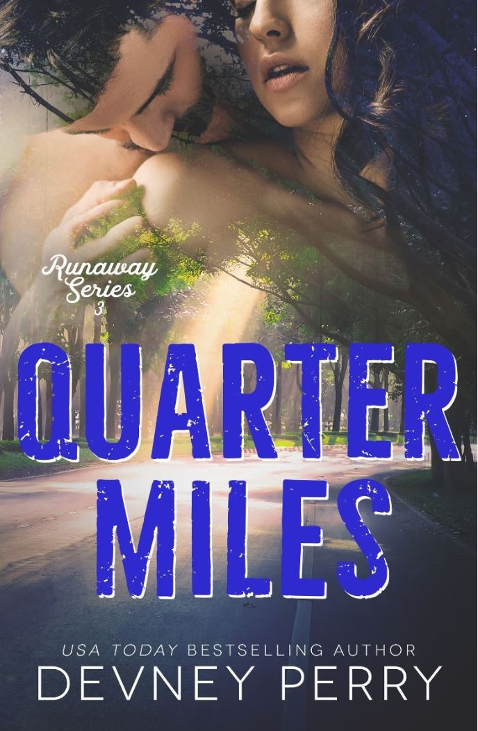 Quarter Miles by Devney Perry
