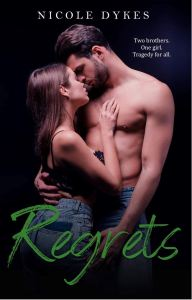 Regrets by Nicole Dykes
