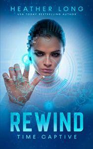 Rewind by Heather Long