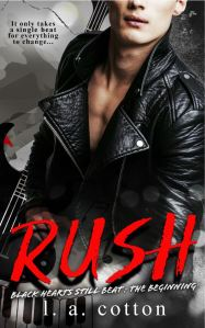 Rush by L A Cotton