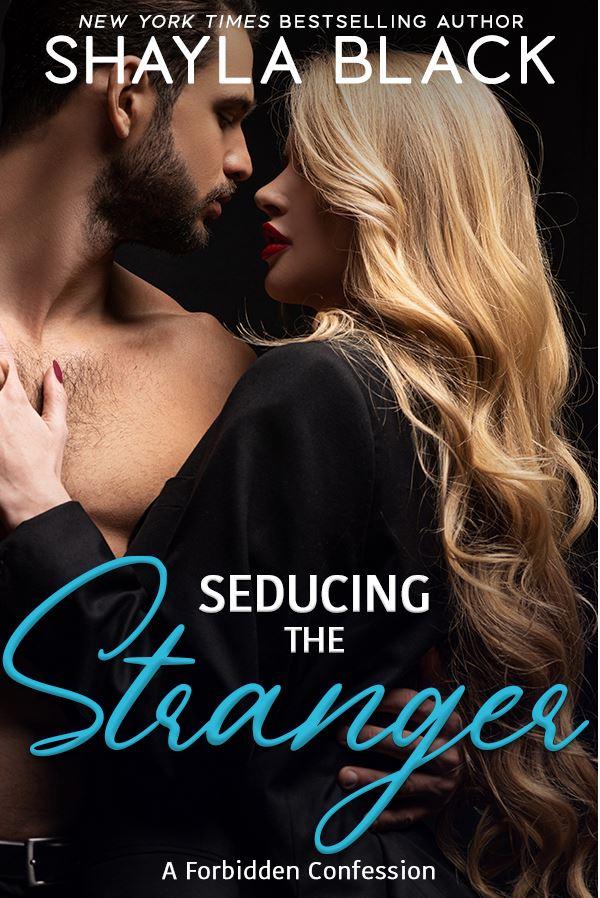 Seducing The Stranger by Shayla Black