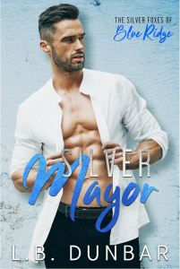 Silver Mayor (The Silver Foxes of Blue Ridge) by L.B. Dunbar