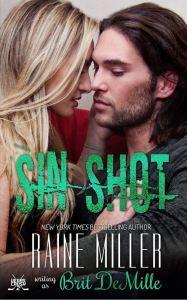 Sin Shot by Raine Miller