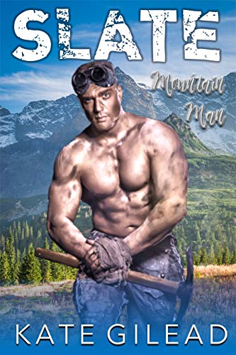 Slate Mountain Man by Kate Gilead