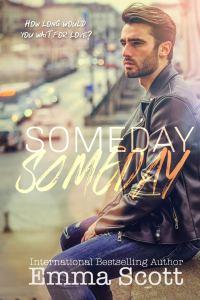 Someday, Someday by Emma Scott