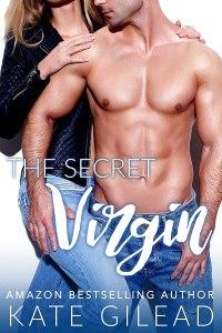 The Secret Virgin (Maple Mills Book 2) by Kate Gilead