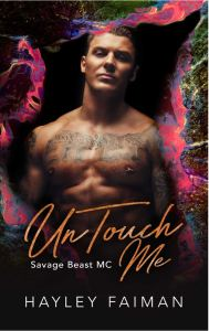 UnTouch Me by Hayley Faiman