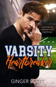 Varsity Heartbreaker by Ginger Scott