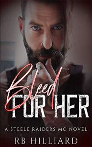 Bleed For Her by RB Hilliard