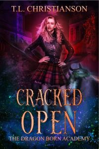 Cracked Open by T.L. Christianson