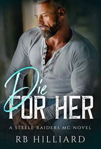 Die For Her by RB Hilliard