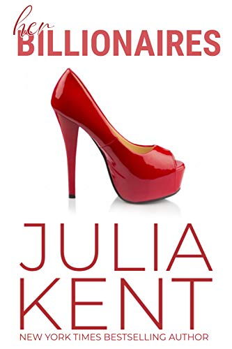 Her Billionaires by Julia Kent