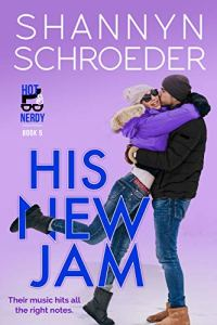 His New Jam by Shannyn Schroeder