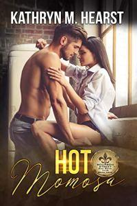 Hot Momosa by Kathryn M. Hearst