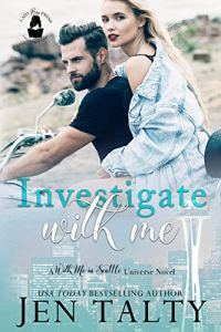 Investigate With Me by Jen Talty